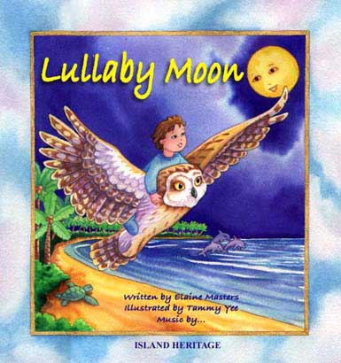 Lullaby Moon, written by Elaine Masters, illustrated by Tammy Yee
